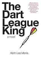 The Dart League King: A Novel