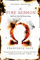 The Fire Sermon (The Fire Sermon, #1)