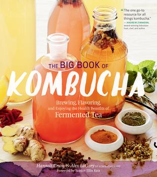 The Big Book of Kombucha by Hannah Crum