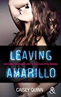 Leaving Amarillo (Neon Dreams, #1)