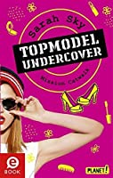 Mission Catwalk (Topmodel undercover #2)