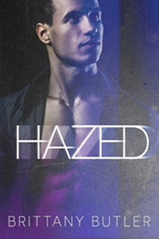 Hazed by Brittany Butler