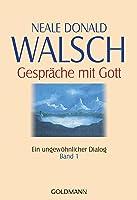 Gespräche Mit Gott. Band 1