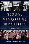 Sexual Minorities and Politics: An Introduction