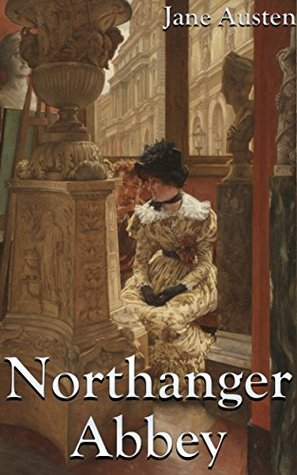 Northanger Abbey (+Audiobook): With A Pair Of Blue Eyes, Cranford, Phineas Finn, Vanity Fair, and Villette