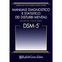 Diagnostic and statistical manual of mental disorders by american manuale diagnostico e statistico dei disturbi mentali dsm 5 fandeluxe Choice Image