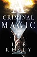 A Criminal Magic