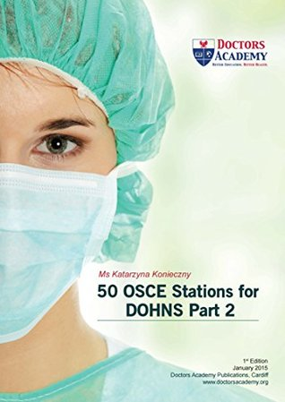 50 OSCE Stations for DOHNS Part 2