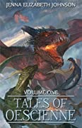 Tales of Oescienne - A Short Story Collection - Volume One