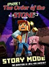 Minecraft: Story Mode: Episode 1: The Order of the Stone (Minecraft Story Mode)