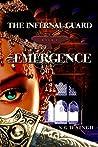 Emergence (The Infernal Guard, #1)