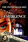 Emergence (The Infernal Guard, #1)