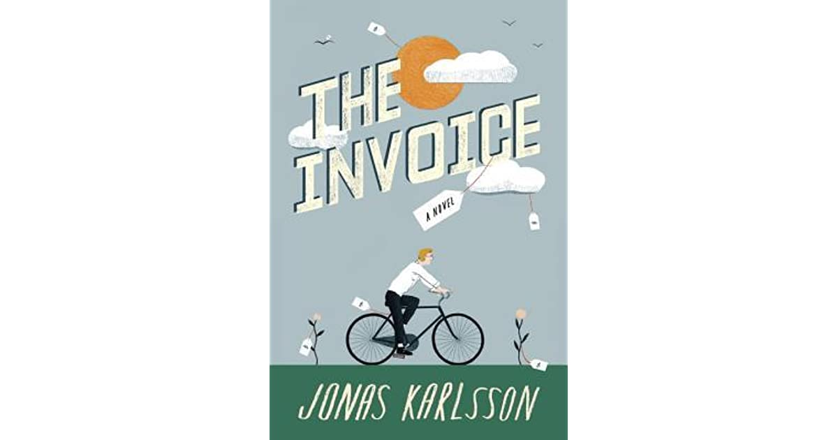 2a9eb03a5ee The Invoice by Jonas Karlsson