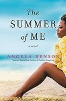 The Summer of Me: A Novel