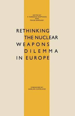 Rethinking the Nuclear Weapons Dilemma in Europe