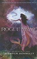 Rogue Wave (Waterfire Saga #2)