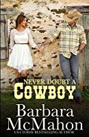Never Doubt a Cowboy