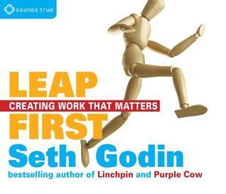 Leap First by Seth Godin