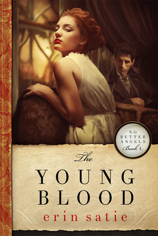 The Young Blood (No Better Angels #4)