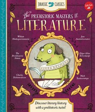 Jurassic Classics: The Prehistoric Masters of Literature