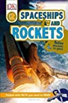 Spaceships and Rockets (DK Readers L2)