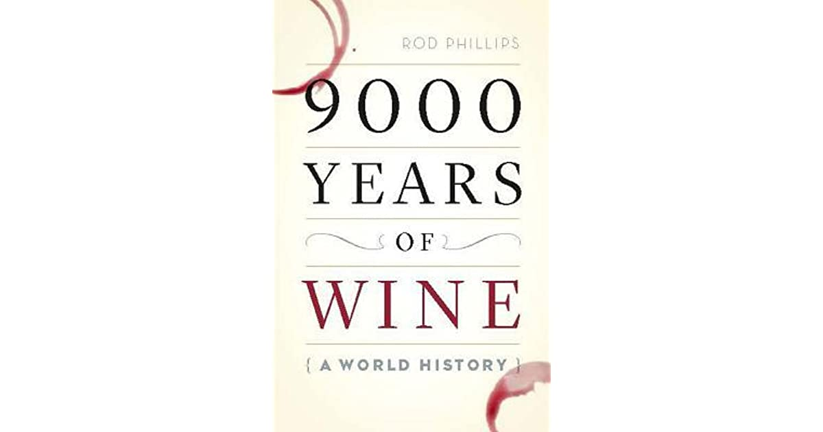 9000 Years of Wine A World History