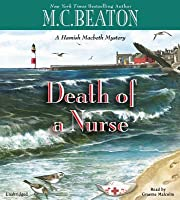 Death of a Nurse (Hamish Macbeth, #31)