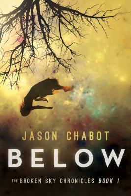 Below (Broken Skies: Book #1)