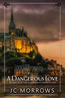 A Dangerous Love (Order of the MoonStone #2.5)