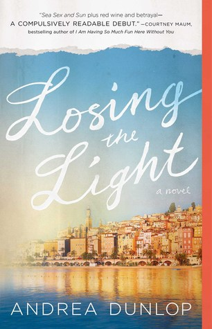 Losing the Light by Andrea Dunlop