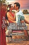 From Friend to Fake Fiancé (Mafia Moguls. #2)
