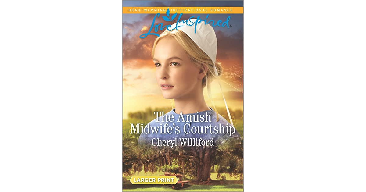 The Amish Midwifes Courtship Pinecraft 2 By Cheryl Williford