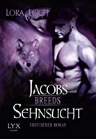 Jacobs Sehnsucht (Breeds, #9)
