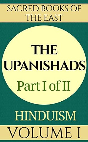 The Upanishads: Part 1 (Sacred Books of the East)