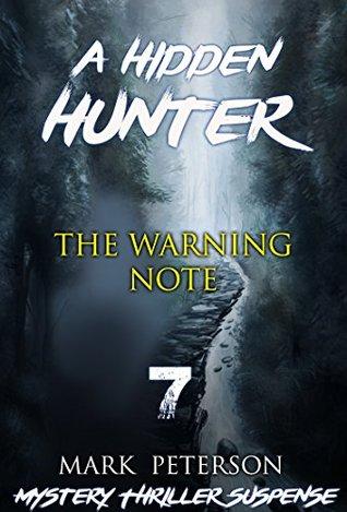 Mystery : The Warning Note: (Hidden hunter, Mystery, Suspense, Thriller, Suspense Crime Thriller) (ADDITIONAL FREE BOOK INCLUDED ) (Suspense Thriller Mystery: Hidden Hunter)