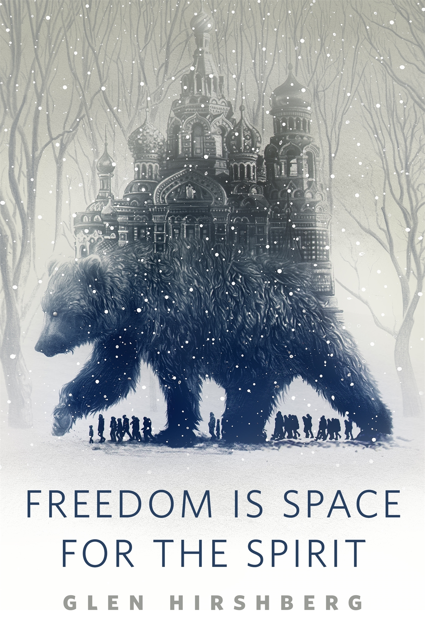 Freedom is Space for the Spirit by Glen Hirshberg