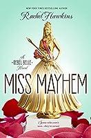 Miss Mayhem (Rebel Belle, #2)