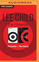 Lee Child Collection: Persuader / The Enemy