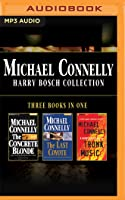 Michael Connelly - Harry Bosch Collection (Books 3,4  5): The Concrete Blonde, The Last Coyote, Trunk Music
