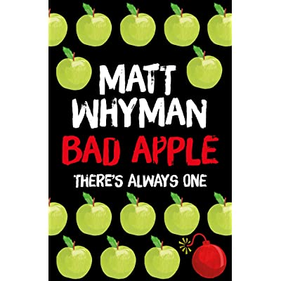 bad apple by matt whyman reviews discussion bookclubs lists. Black Bedroom Furniture Sets. Home Design Ideas