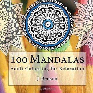 100 Mandalas by J. Benson