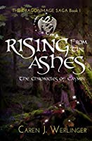 Rising From the Ashes: The Chronicles of Caymin (The Dragonmage Saga, #1)