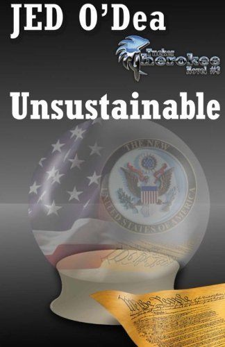 Unsustainable (Tucker Cherokee #3)  by  Jed ODea