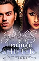Healing a Shifter (Pepper Valley Shifters, #2)