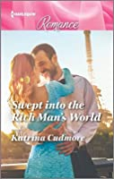 Swept into the Rich Man's World (Harlequin Romance Large Print)