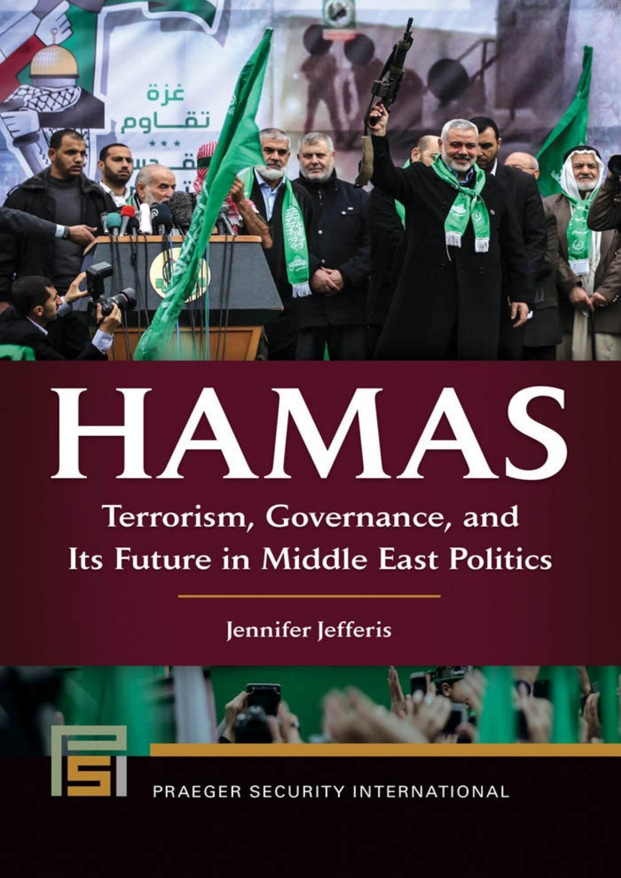 Hamas - Terrorism, Governance, and Its Future in Middle East Politics