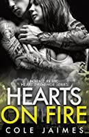 Hearts On Fire (Heart's Revenge Book 2)