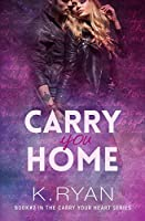 Carry You Home (Carry Your Heart Book 2)