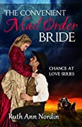 The Convenient Mail Order Bride (Chance at Love, #1)