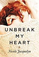 Unbreak My Heart (Fostering Love #1)